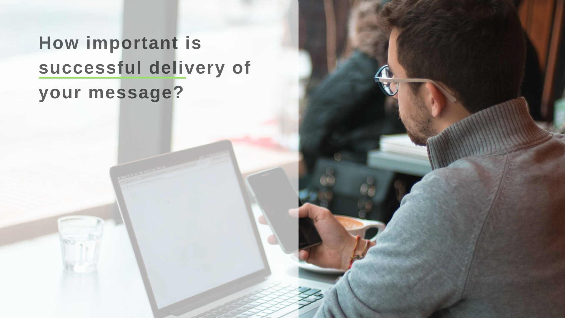 how-important-is-successful-delivery-of-your-message